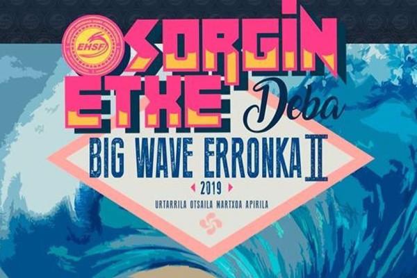 Sorgin Etxe Deba Big Wave Erronka 2019, essus surf eskola